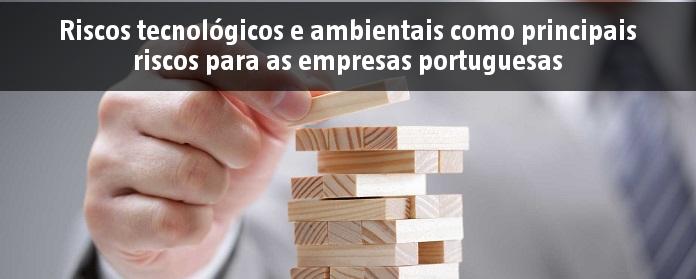 Riscos tecnológicos e ambientais como principais riscos para as empresas portuguesas