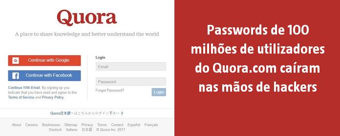 Passwords de 100 milhões de utilizadores do Quora.com caíram nas mãos de hackers
