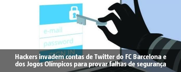 Hackers invadem contas de Twitter do FC Barcelona e dos Jogos Olímpicos para provar falhas de segurança