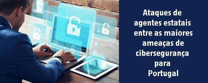 Ataques de agentes estatais entre as maiores ameaças de cibersegurança para Portugal