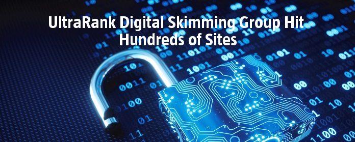 UltraRank Digital Skimming Group Hit Hundreds of Sites
