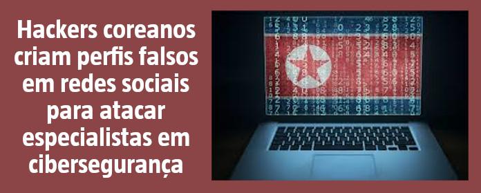 """Hackers coreanos criam perfis falsos em redes sociais para atacar especialistas em cibersegurança"""" width="""
