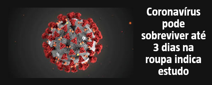 """Coronavírus pode sobreviver até 3 dias na roupa indica estudo"""" width="""