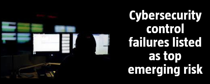 Cybersecurity control failures listed as top emerging risk