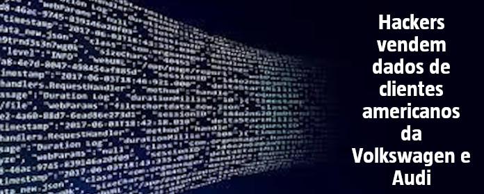 "Hackers vendem dados de clientes americanos da Volkswagen e Audi"" width="