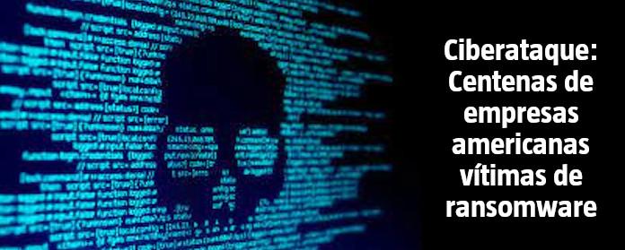 "Ciberataque: Centenas de empresas americanas vítimas de ransomware"" width="