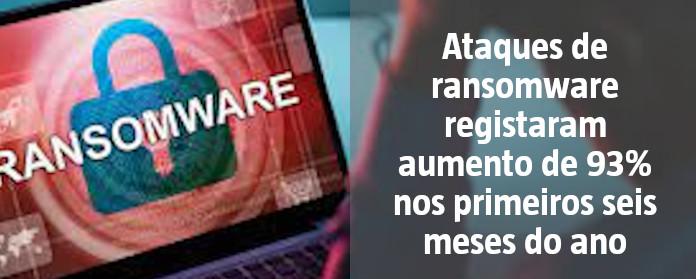 """Ataques de ransomware registaram aumento de 93% nos primeiros seis meses do ano"""" width="""